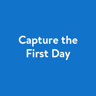 Capture the First Day