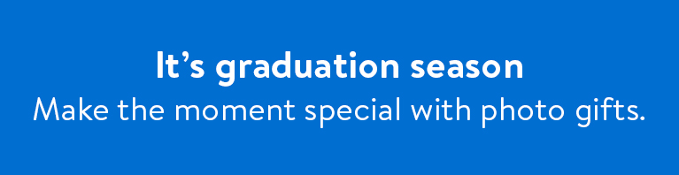 It's graduation season. Make the moment special with photo gifts.