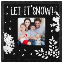 Thumbnail for Slate Square Ornament, Let it snow with Full Photo design 1