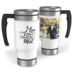 Thumbnail for Stainless Steel Photo Travel Mug, 14oz with Love You Most design 1