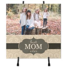 Thumbnail for 8x8 Ceramic Photo Tile With Easel with Best Mom Ever design 1