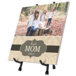 Thumbnail for 8x8 Ceramic Photo Tile With Easel with Best Mom Ever design 2
