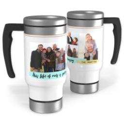 Thumbnail for Stainless Steel Photo Travel Mug, 14oz with Amazing Life design 1