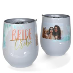 Thumbnail for Stainless Steel Wine Tumbler with My Bride Tribe design 1